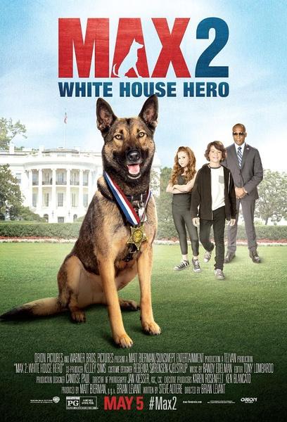 军犬麦克斯2:白宫英雄(Max