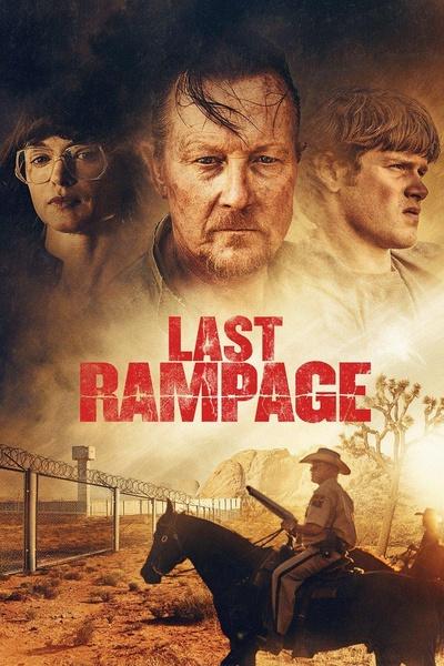 最后的疯狂 (Last Rampage)