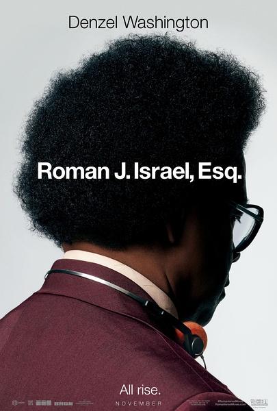 罗曼先生,你好(Roman J. Israel, Esq)