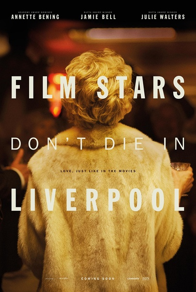 影星永驻利物浦(Film Stars Don t Die in Liverpool)
