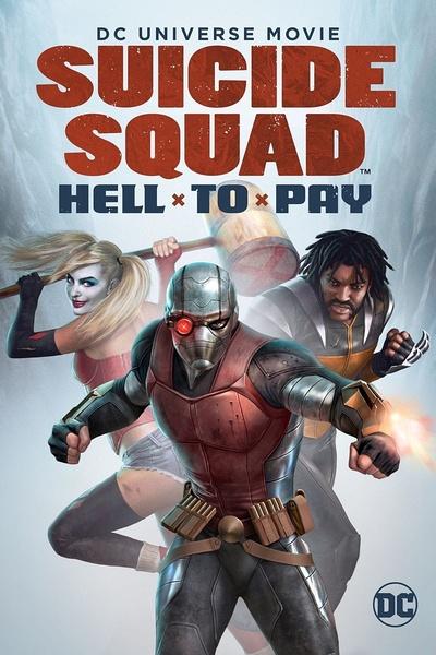 自杀小队:严厉惩罚(Suicide Squad: Hell to Pay)
