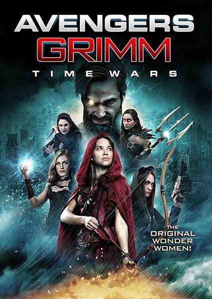 复仇者格林:战事再起(Avengers Grimm: Time Wars)